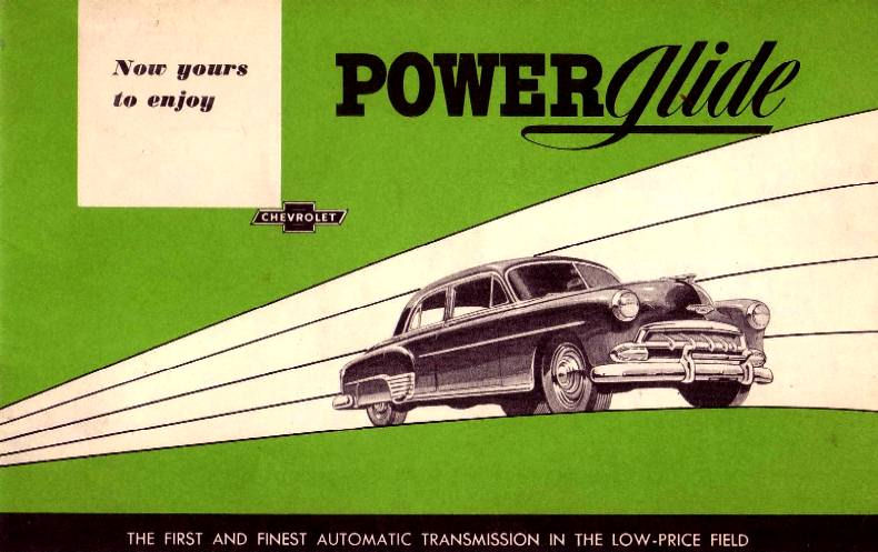 Powerglide: A GM's Greatest Hit Or Deadly Sin?